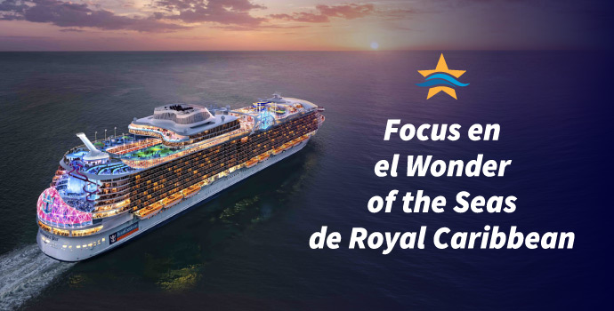 Focus en el Wonder of the Seas de Royal Caribbean